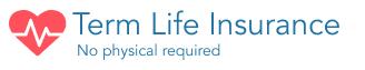 Term Life No Physical
